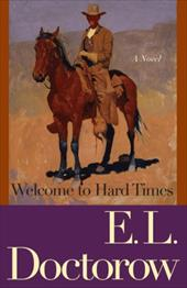 Welcome to Hard Times - Doctorow, E. L.