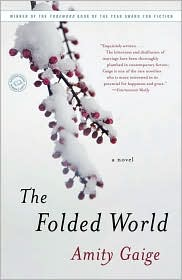 The Folded World - Amity Gaige