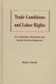 Trade Conditions and Labor Rights - Henry J. Frundt