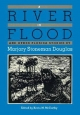 A River in Flood and Other Florida Stories - Marjory Stoneman Douglas; Kevin M. McCarthy