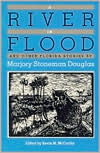 A River in Flood and Other Florida Stories by Marjory Stoneman Douglas - Kevin McCarthy