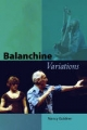 Balanchine Variations - Nancy Goldner