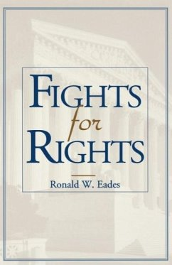Fights for Rights - Eades, Ronald W.