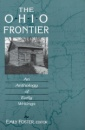 The Ohio Frontier: An Anthology of Early Writing (Ohio River Valley)
