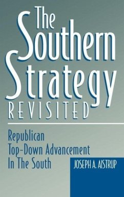 The Southern Strategy Revisited - Aistrup, Josph A. Aistrip, Joseph A. Aistrup, Joseph A.