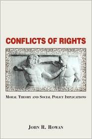 Conflicts Of Rights - John Rowan