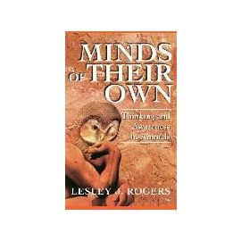 Minds Of Their Own - Lesley J. Rogers