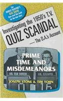 Prime Time and Misdemeanors: Investigating the 1950s TV Quiz Scandal