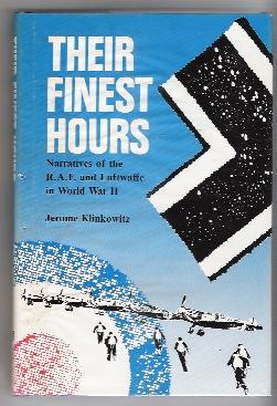 Their Finest Hours: Narratives of the Raf and Luftwaffe in Ww II