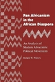 Pan Africanism in the African Diaspora - Ronald W. Walters