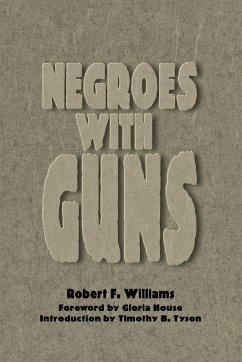 Negroes with Guns - Williams, Robert F