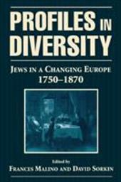 Profiles in Diversity: Jews in a Changing Europe, 1750-1870 - Malino, Frances / Sorkin, David