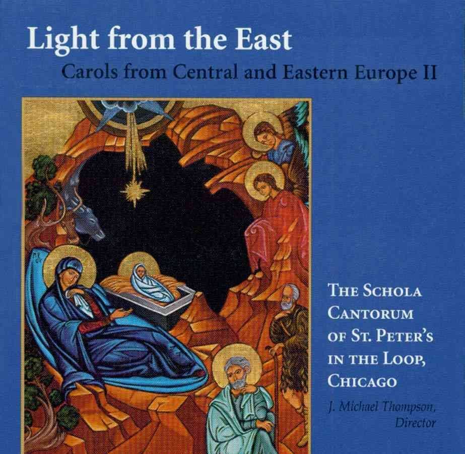 Light from the East - Schola Cantorum
