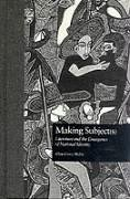 Making Subject(s): Literature and the Emergence of National Identity - Carey-Webb, Allen