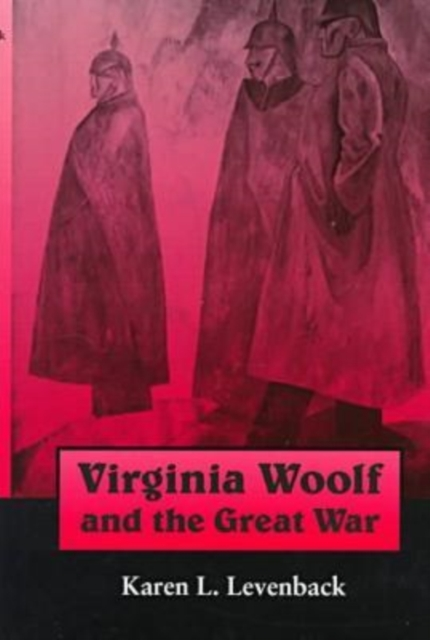 Virginia Woolf and the Great War