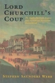 Lord Churchill's Coup - Stephen Saunders Webb