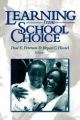 Learning from School Choice - Paul E. Peterson; Bryan C. Hassel