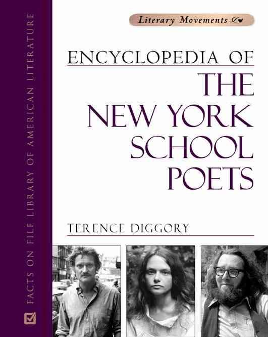 Encyclopedia of the New York School Poets - Terence Diggory