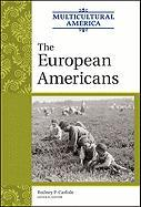 The European Americans (Multicultural America, Band 6)