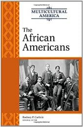 The African Americans - Carlisle, Rodney P.