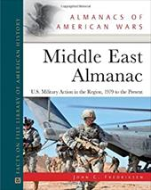Middle East Almanac: U.S. Military Action in the Region, 1979 to the Present - Fredriksen, John C.