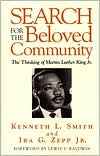 Search for the Beloved Community: The Thinking of Martin Luther King Jr. - Kenneth L. Smith
