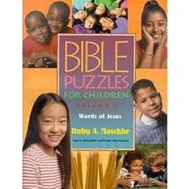 Bible Puzzles for Children: Words of Jesus - Ruby A. Maschke