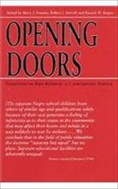 Opening Doors: Perspectives on Race Relations in Contemporary America - Rogers, Ronald W. / Knopke, Harry J. / Norrell, Robert J.