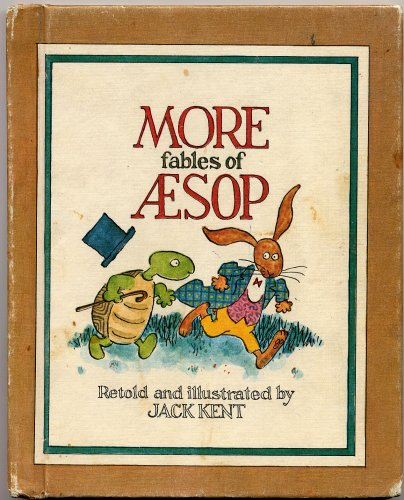 More Fables of Aesop,