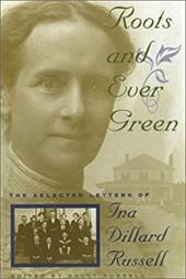 Roots and Ever Green - Russell, Ina Dillard / Russell, Sally