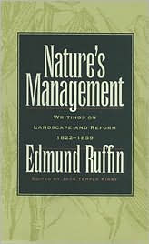 Nature's Management: Writings on Landscape and Reform, 1822-1859 - Edmund Ruffin