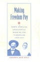 Making Freedom Pay - Sharon Ann Holt