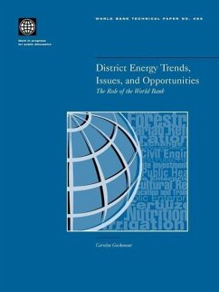 District Energy Trends, Issues, and Opportunities: The Role of the World Bank - Carolyn, Gochenour