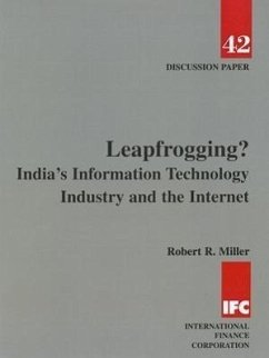 Leapfrogging? India's Information Technology Industry and the Internet - Miller, Robert R. Myilibrary