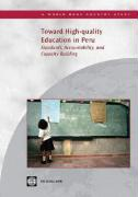 Toward High-Quality Education in Peru: Standards, Accountability, and Capacity Building