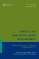 Forest Law and Sustainable Development - Lawrence C. Christy; Charles DiLeva; Jonathan M. Lindsay; Patrice Talla Takoukam