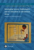 Developing Science, Mathematics, and Ict Education in Sub-Saharan Africa: Patterns and Promising Practices - Ottevanger, Wout