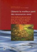 Making the Most of Scarcity (French): Accountability for Better Water Management in the Middle East and North Africa (MENA Development Report) (French Edition)