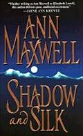 Shadow and Silk (Zebra Romantic Suspense) - Ann Maxwell