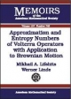 Approximation and Entropy Numbers of Volterra Operators with Application to Brownian Motion - Mikhail A. Lifshits; Werner Linde