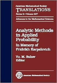 Analytic Methods in Applied Probability (Advances in the Mathematical Sciences Series #52) (American Mathematical Scoiety Translations, Series 2, Volume 207)