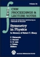 Symmetry in Physics: In Memory of Robert T. Sharp (CRM Proceedings & Lecture Notes)