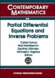 Partial Differential Equations and Inverse Problems - Carlos Conca; Raul Manasevich; Gunther Uhlmann; Michael S. Vogelius