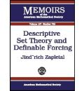 Descriptive Set Theory and Definable Forcing - Jindrich Zapletal