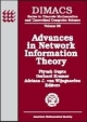 Advances in Network Information Theory - Piyush Gupta; Gerhard Kramer; Adriaan J.van Wijngaarden