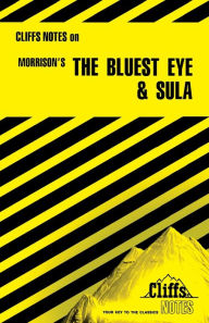 CliffsNotes on Morrison's The Bluest Eye & Sula Louisa S Nye Author