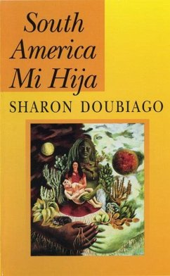 South America Mi Hija - Doubiago, Sharon