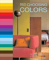 Choosing Colors: An Expert Choice of the Best Colors to Use in Your Home - McCloud, Kevin