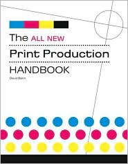 All New Print Production Handbook - David Bann