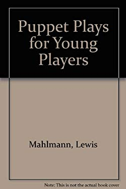 Puppet Plays for Young Players - Jones, David C. / Mahlmann, Lewis